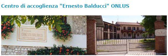 centro accoglienza ERNESTO BALDUCCI Zugliano (UD)