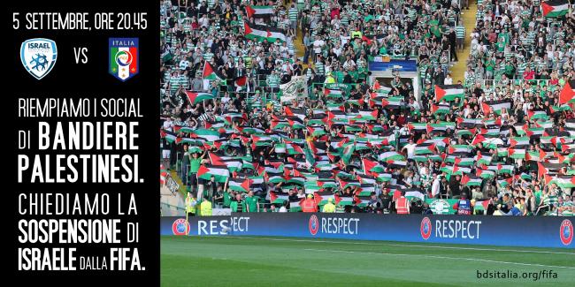 Partita Israele-Italia: Riempiamo i social di bandiere palestinesi