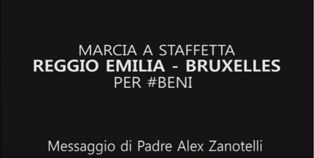 "Marcia a staffetta ""Reggio Emilia – Bruxelles"" per Beni – Messaggio di Padre Alex Zanotelli (VIDEO)"